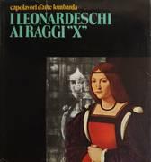 I LEONARDESCHI AI RAGGI X