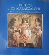 Pietro de Marascalchi: restauri, studi e proposte per il Cinquecento feltrino