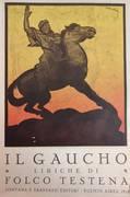 IL GUACHO. LIRICHE DI FOLCO TESTENA