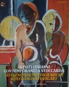 ARTISTI ITALIANI CONTEMPORANEI A STOCCARDA