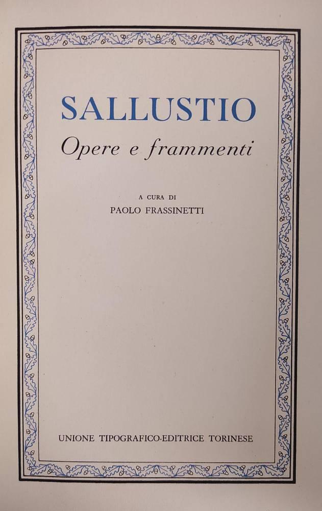 SALLUSTIO. OPERE E FRAMMENTI