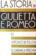 LA STORIA DI GIULIETTA E DI ROMEO