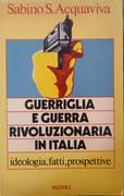 GUERRIGLIA E GUERRA RIVOLUZIONARIA IN ITALIA