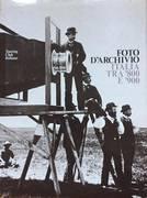 FOTO D'ARCHIVIO ITALIA TRA '800 E '900