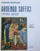 ARDENGO SOFFICI- L' OPERA INCISA