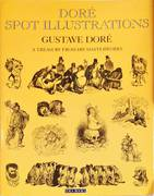 DORÉ SPOT ILLUSTRATIONS. A TREASURY FROM HIS MASTERWORKS