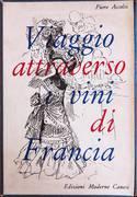 VIAGGIO ATTRAVERSO I VINI DI FRANCIA