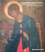 L' immagine dello spirito: icone dalle terre russe: collezione Ambrovenet