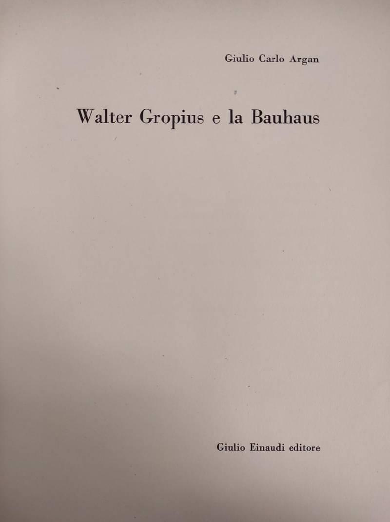 WALTER GROPIUS E LA BAUHAUS