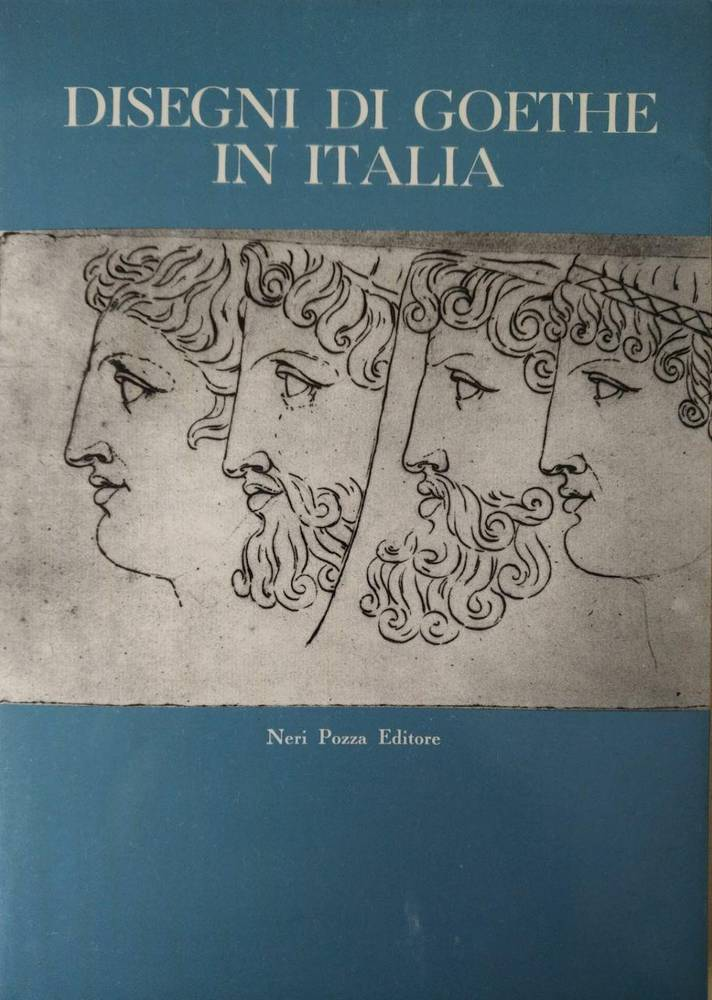 DISEGNI DI GOETHE IN ITALIA