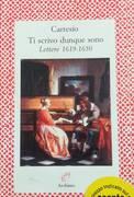 TI SCRIVO DUNQUE SONO, LETTERE 1619-1650