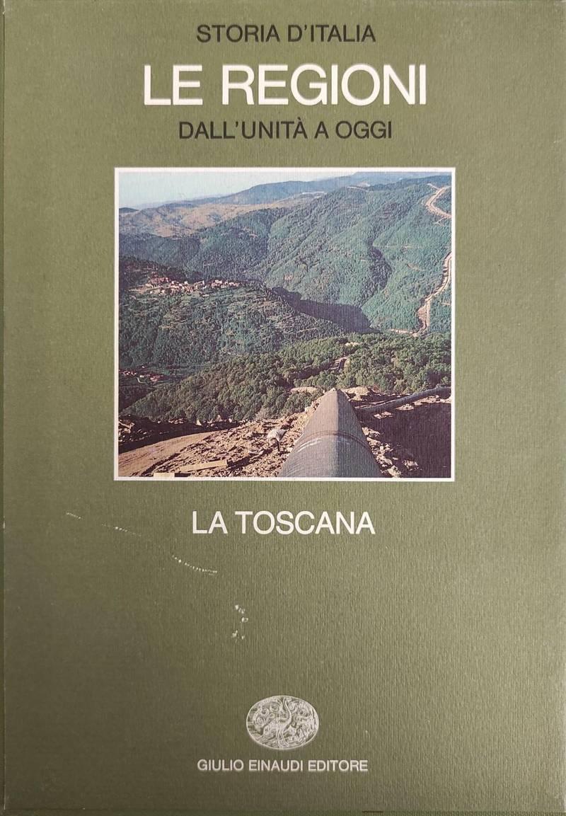 LE REGIONI DALL'UNITA' A OGGI - LA TOSCANA