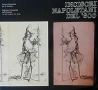 Incisori napoletani del '600 : Villa Farnesina, 19 marzo-24 maggio 1981 : Istituto nazionale per la grafica, Gabinetto nazionale delle stamp