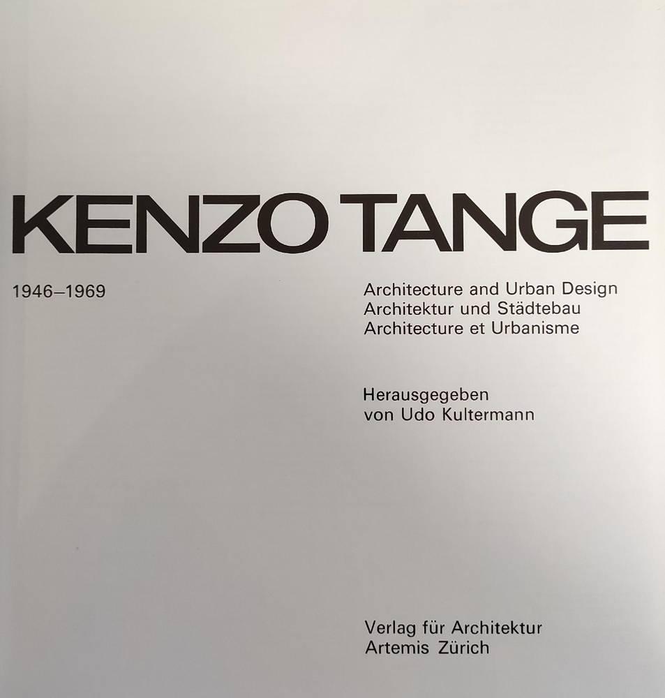KENZO TANGE 1946 - 1969