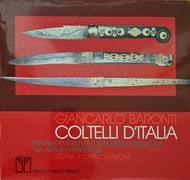 COLTELLI D'ITALIA. RITUALI DI VIOLENZA E TRADIZIONI PRODUTTIVE NEL MONDO POPOLARE. STORIA E CATALOGAZIONE.