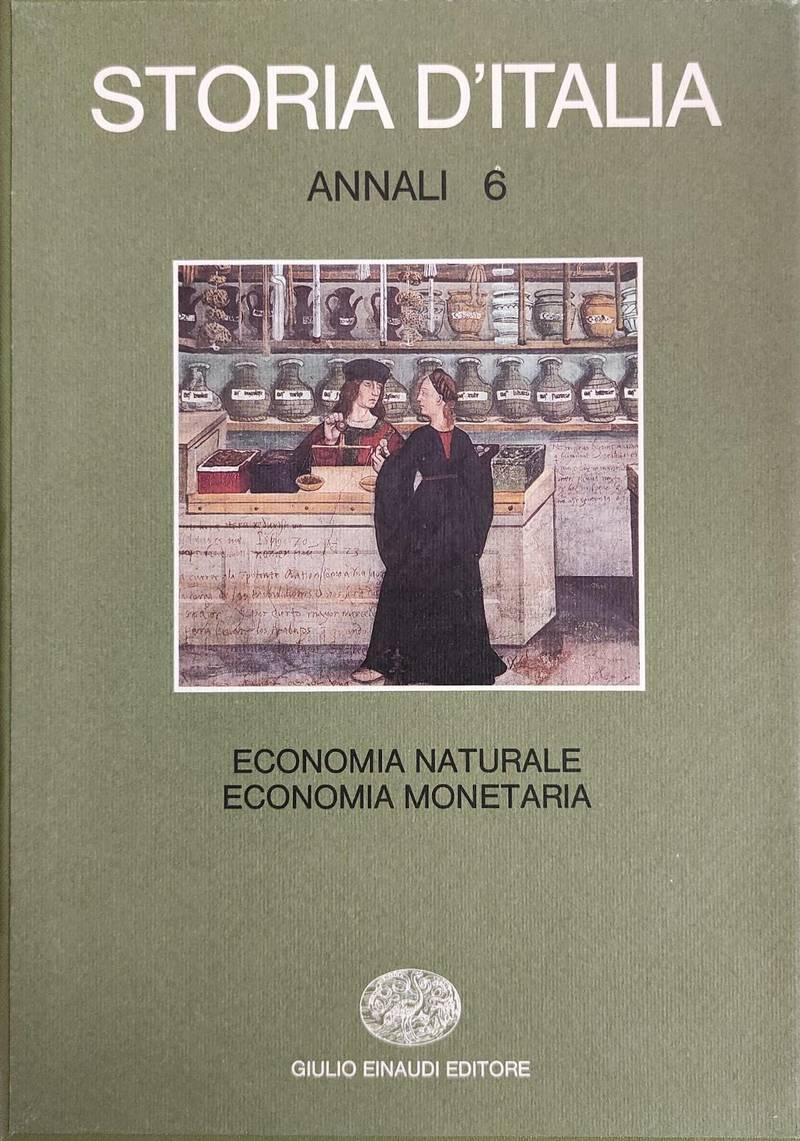 ANNALI 6 - ECONOMIA NATURALE E ECONOMIA MONETARIA