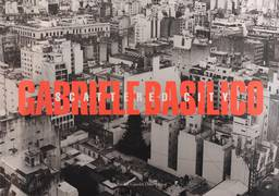 GABRIELE BASILICO SCATTERED CITY