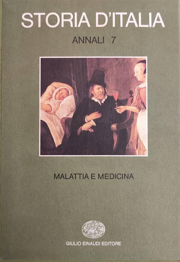 ANNALI 7 - MALATTIA E MEDICINA