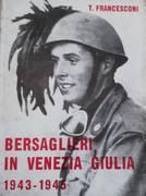 Bersaglieri in Venezia Giulia, 1943-1945