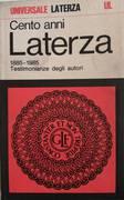 CENTO ANNI LATERZA 1885-1985 TESTIMONIANZE DEGLI AUTORI