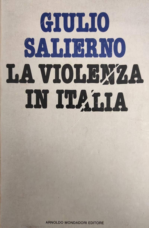 LA VIOLENZA IN ITALIA