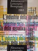 L'INDUSTRIA DELLA NARRATIVE ALMANACCO LETTERARIO 1965