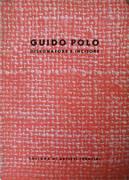 GUIDO POLO. DISEGNATORE E INCISORE