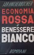 Economia rossa e benessere bianco