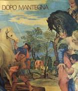 DOPO MANTEGNA. ARTE A PADOVA E NEL TERRITORIO NEI SECOLI XV E XVI