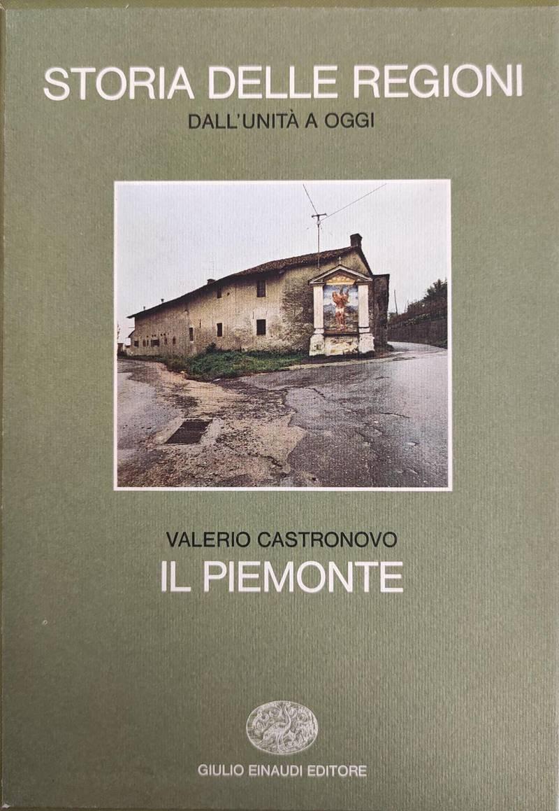 LE REGIONI DALL'UNITA' A OGGI - IL PIEMONTE