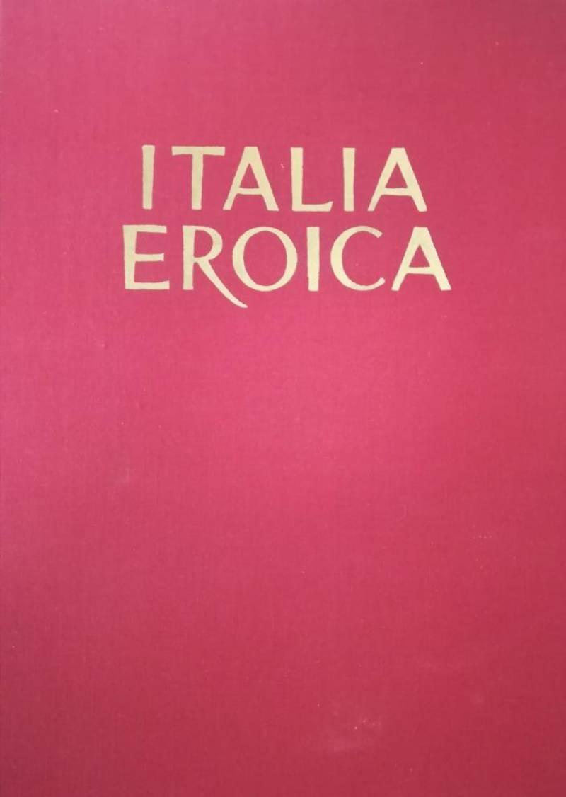 ITALIA EROICA