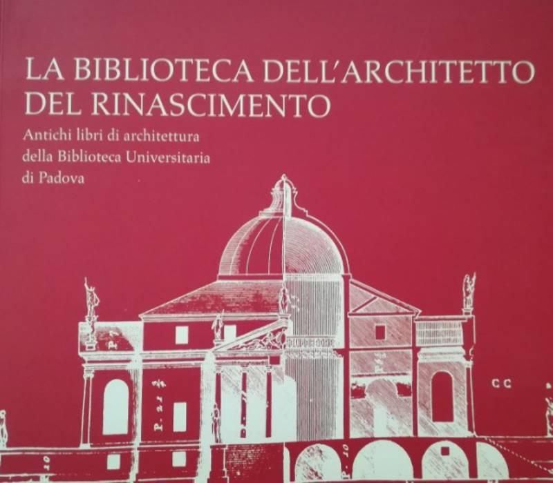 LA BIBLIOTECA DELL'ARCHITETTO DEL RINASCIMENTO
