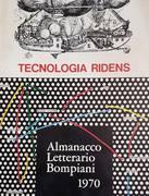 TECNOLOGIA RIDENS ALMANACCO LETTERARIO 1970