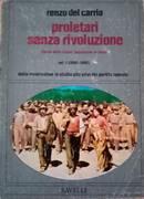 Proletari senza rivoluzione: Dalle insurrezioni in Sicilia alla crisi del partito operaio : 1860-1892. vol. primo