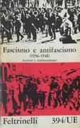 1: Fascismo e antifascismo, (1918-1936) : lezioni e testimonianze