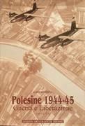 POLESINE 1944-45. GUERRA E LIBERAZIONE