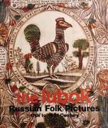 THE LUBOK. RUSSIAN FOLK PICTURES. 17TH TO 19TH CENTURY