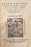 LIBRO DEVOTO E FRUTTUOSO (...) CHIAMATO GIARDINO DI ORATIONE