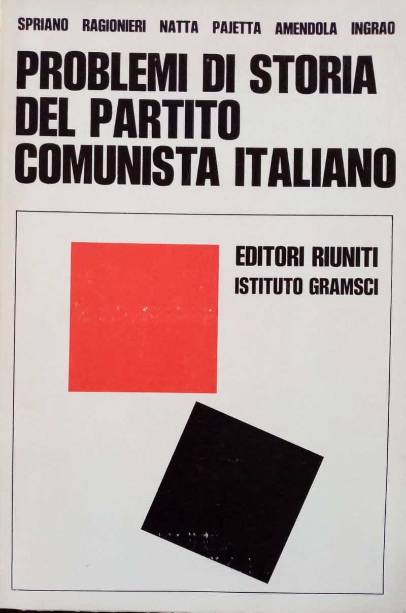 Problemi di storia del Partito comunista italiano
