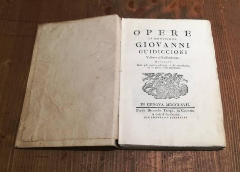 OPERE DI MONSIGNOR GIOVANNI GUIDICCIONI VESCOVO DI FOSSOMBRONE