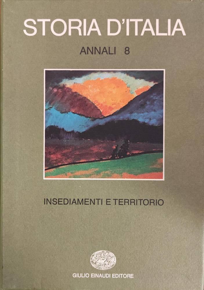 ANNALI 8 - INSEDIAMENTI E TERRITORIO
