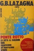 PONTE ROTTO - LA LOTTA AL FASCISMO DALLA COSPIRAZIONE ALL'INSURREZIONE ARMATA