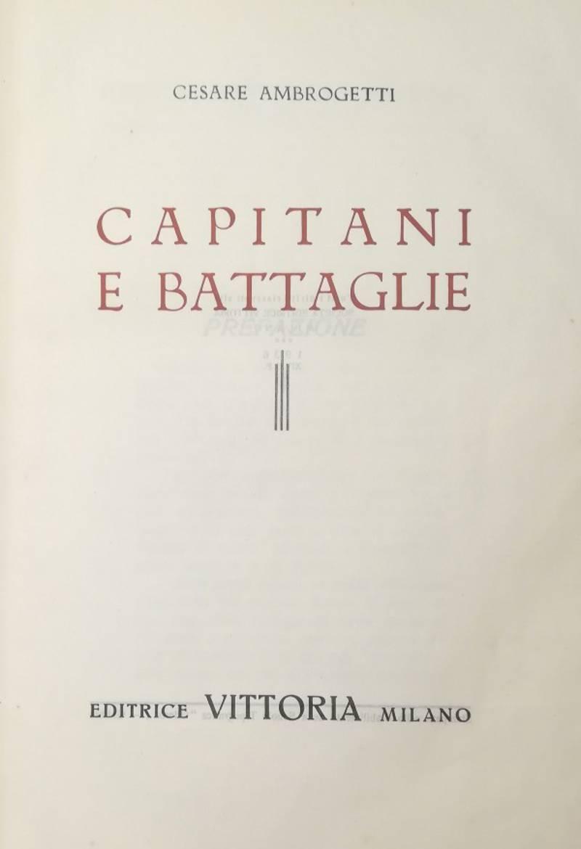 CAPITANI E BATTAGLIE