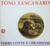 TONO ZANCANARO- TERRECOTTE E CERAMICHE