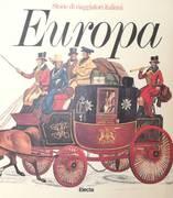 STORIE DI VIAGGIATORI ITALIANI: LE AMERICHE, L'ORIENTE, AFRICA, EUROPA