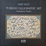 TURKISH CALLIGRAPHIC ART (KARALAMA/MESK)