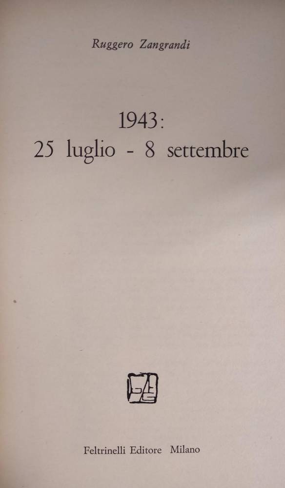 1943: 25 LUGLIO-8 SETTEMBRE