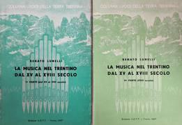 LA MUSICA NEL TRENTINO DAL XV AL XVIII SECOLO