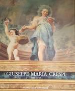 Giuseppe Maria Crespi : 1665-1747 : Bologna, Pinacoteca nazionale e accademia di belle arti, Palazzo Pepoli Campogrande, 7 settembre-11 novembre 1990