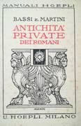 ANTICHITA' PRIVATE DEI ROMANI + ANTICHITA' PUBBLICHE ROMANE